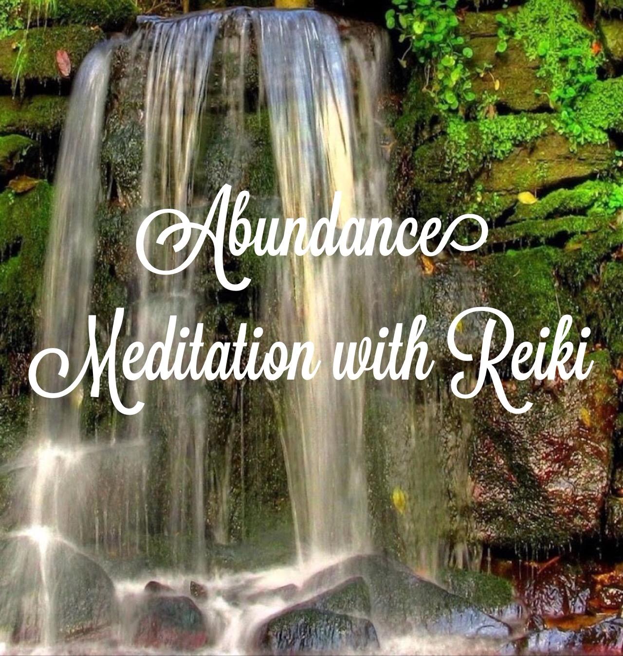 Abundance Meditation with Reiki - Blended Insight